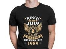 Rois Naissent les Légendes En Juillet 1989 T-shirt Comique Style D'été Taille Européenne S-3xl T-shirt Conception Mince Famille Cadeau Chemise