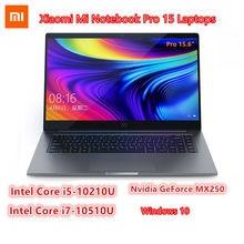 Original xiaomi mi notebook pro 15 laptops intel core i5-10210U/i7-10510U nvidia geforce mx250 windows 10 pro