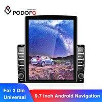 Podofo-REPRODUCTOR MP5 estéreo de 9,7 pulgadas, reproductor de Radio de coche Android 2 Din, HD 2.5D, GPS, Navi, Wifi, receptor FM, autorradio Universal