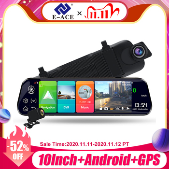 E-ACE D13 10 Inch Car Dvr 4G Rearview Mirror Android 8.1 Dash Cam GPS Navigation Video Recorder support 1080P Rear view Camera image
