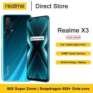 Realme X3 Mobile phone 12GB 256GB 6.6 '' Fullscreen Snapdragon 855+ Octacore 64MP Quad Camera 60X Super Zoom 4200mAh Smartphone