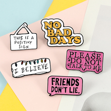 Cartoon Letter Brooch Friends DON'T LIE POSITIVE SIGA Badge Metal Enamel Pin Lapel Pins Shirt Backpack Jackets Jewelry for Women