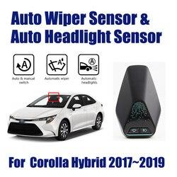 Dla Toyota Corolla Hybrid 2017 ~ 2019 smart auto jazdy System asystenta samochód automatyczna wycieraczka deszczowa czujniki i reflektorów R & D czujnik