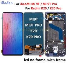 """6.39 """"para xiaomi mi 9t Display lcd Montagem Digitador Da Tela de Toque xiaomi mi 9t pro lcd Substituir mi redmi K20 Pro K20 lcd 9t lcd"""