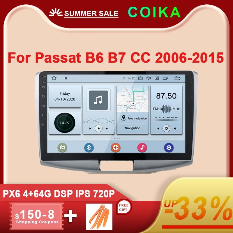 COIKA Android 10 sistema cabeza de Radio de coche unidad para VW Passat B6 B7 CC 1280*720P 4 + 64GB de RAM 6 Core PX6 CPU IPS GPS Navi Stereo DSP