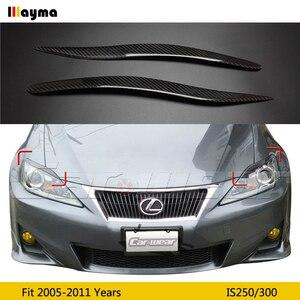 Передняя фара из углеродного волокна для Lexus IS250 300 2005-2011, декоративная наклейка для бровей, 2 шт.