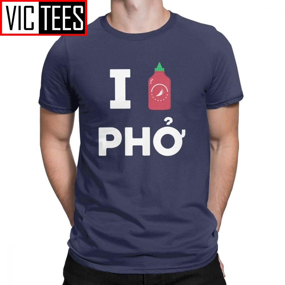 Men's T-Shirts I Love Sriracha Pho 100 Premium Cotton Tees Soup Noodles Food Love Viet Punny Noodle T Shirts Tops Adult(China)