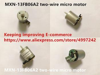 Original new 100% motor MXN-13FB06A2 two-wire micro motor