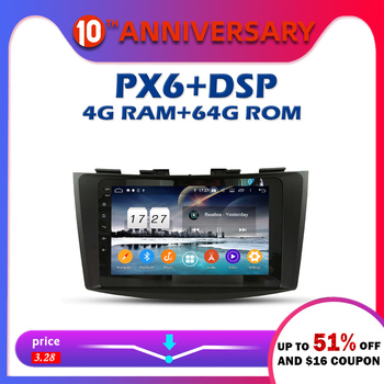 PX6 Car DVD Player DSP IPS Android 9.0 4GB RAM + 64GB GPS map RDS Auto radio wifi Bluetooth 5.0 For SUZUKI SWIFT 2011-2014 2015