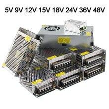 Alimentatore Switch 5 9 12 15 18 24 36 48 Volt 10A 20A 30A 40A trasformatore Driver LED da 220V a 5V 12V 24V 48 V Smps per striscia LED