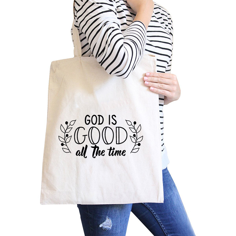 Tote bag original imprimé God is Good All the time - Dieu est bon Créer Son T Shirt