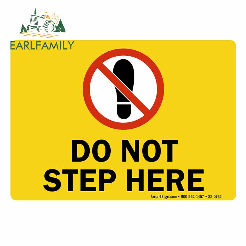 EARLFAMILY 13cm <font><b>x</b></font> 9.3cm for Do Not Step Here Sign RV Anime Graphics <font><b>Motorcycle</b></font> Car <font><b>Stickers</b></font> VAN Waterproof Decal Car Assessoires image