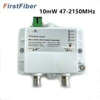 Fiber Optical Transmitter FTTH CATV+STA IF Micro Optical Transmitter 10mW 47 2150MHz 1310nm 1550nm single mode 12V DC Micro