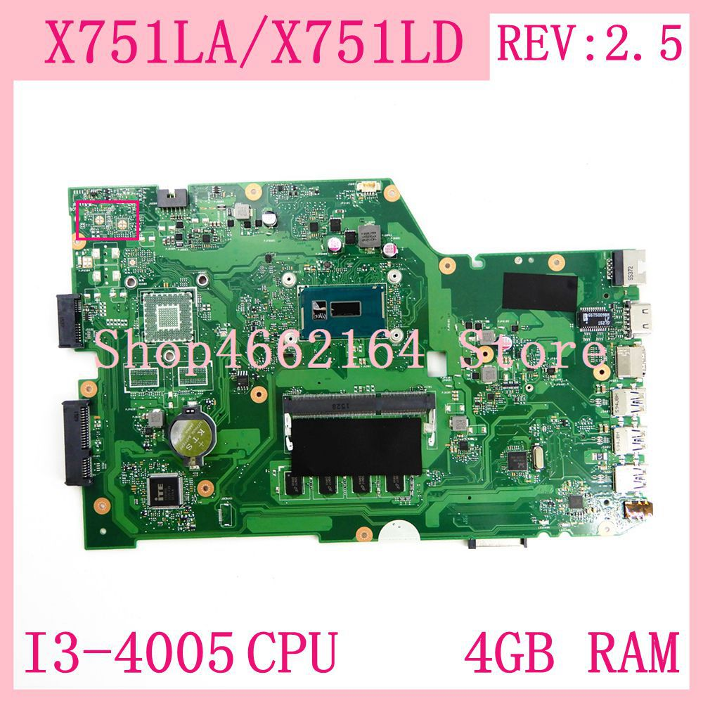 X751LA motherboard I3-4005CPU 4GB RAM REV2.5 For ASUS X751L X751LAB R752L R752LD R752LN X751LD X751LJ DDR3 Laptop mainboard test