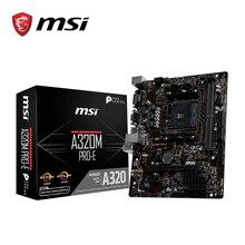 MSI A320M PRO E Материнская Плата AMD AM4 Ổ Cắm Ryzen DVI Dual DDR4 Nhớ Khe Cắm PCI E Gen3 X16 SATAIII USB3.1 M  ATX Bo Mạch Chủ
