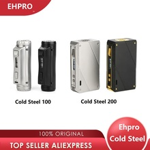 Hot Original Ehpro Cold Steel 100 Mod vs Ehpro Cold Steel 200 Power By 18650 Battery Vape