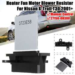 HVAC Heater Fan Motor Blower Resistor Manual Control 4 Pins For Nissan X-Trail T30 2001+ #27150-8H300 8980493940 271502J000