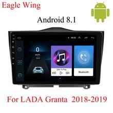 Android 8.1car dvd player multimídia de navegação Para Lada Granta 2018 2019 com GPS radio video player suporte a Bluetooth HD mapa