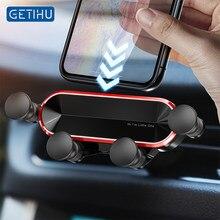 Getihu gravidade titular do telefone do carro clipe de ventilação ar montagem móvel gps suporte para smartphone para iphone 12 11 pro max samsung xiaomi