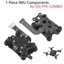 Original Maintenance IMU Components for DJI FPV COMBO Drone IMU Module Replacement Repair Parts Drone Accessories