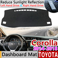 Для Toyota Corolla E170 E160 2014 2015 2016 2017 2018 Противоскользящий коврик для приборной панели Защита от солнца коврик аксессуары для ковра