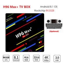 H96 MAX Plus Android 8,1 Dispositivo de TV inteligente Set Top Box RK3328 4 gramos 32G/ 64G ROM Wifi 4 k H.265 3 gb 32 gb Mediaspeler pk h96 pro