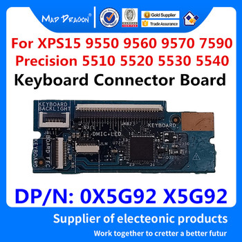 Laptop new Keyboard Connector Board For Dell XPS 15 9550 9560 9570 7590 Precision 5510 5520 5530 5540 M5510 M5520 0X5G92 X5G92 image