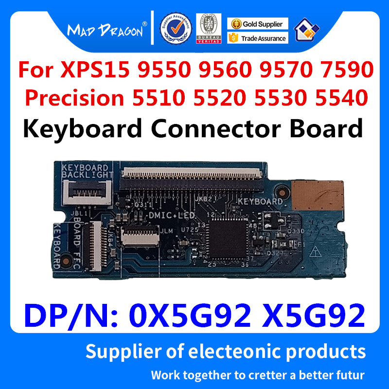 Laptop new <font><b>Keyboard</b></font> Connector Board For <font><b>Dell</b></font> XPS 15 9550 9560 9570 7590 Precision <font><b>5510</b></font> 5520 5530 5540 M5510 M5520 0X5G92 X5G92 image
