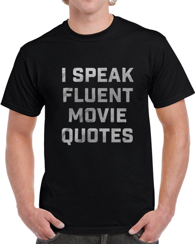 100% Cotton Print Mens Summer O-Neck I Speak Fluent Movie Quotes T-Shirt Fashiont Shirt Free Shipping