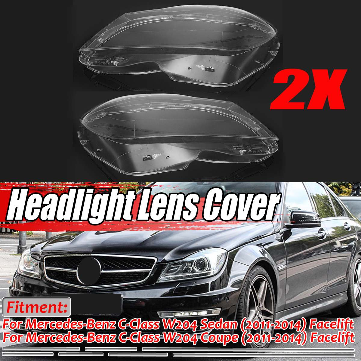 2PCS W204 Car Front Headlight Light Lens Shell Cover Headlamp Lenses Cover For Mercedes For Benz C Class W204 2Dr/4Dr 2011-2014