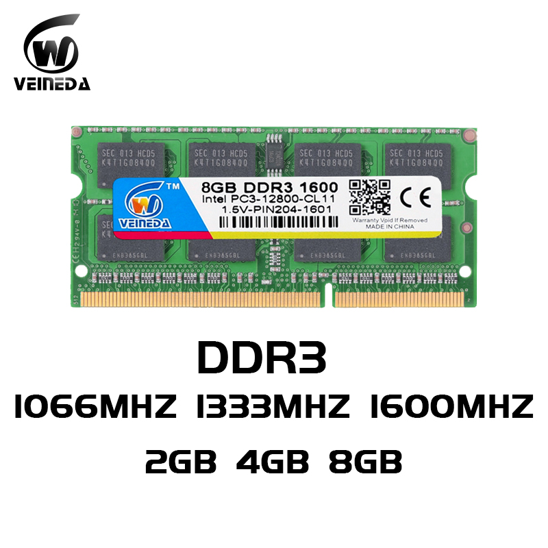 VEINEDA Laptop Memory DDR3 8GB 4GB 2gb  DDR 3 1333mhz 1600mhz Sodimm RAM Notebook Memory 204pin 1.5V For Intel AMD Laptop