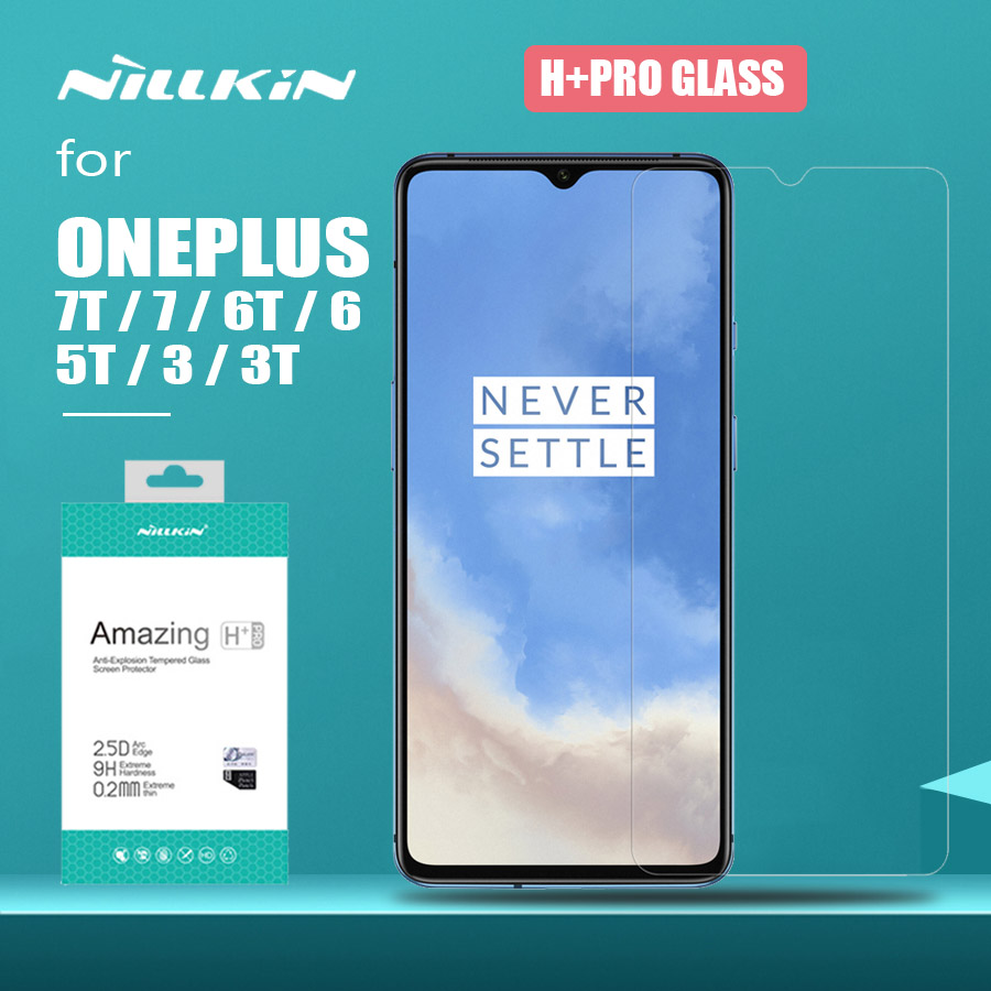 For Oneplus 7T 7 6T 6 Tempered Glass H+ Pro 2.5D Tempered Glass Screen Protector For Oneplus 7T 7 6T 6 5T 3 3T Nillkin HD Glass