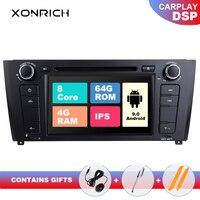 IPS DSP 4GB RAM 64G Qcta Core 1 Din Android 9.0 Car Radio DVD For BMW E87 BMW 1 Series E88 E82 E81 I20 GPS Navigation Multimedia