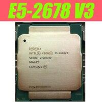 معالج إنتل زيون E5 2678 V3 ل X99 اللوحة CPU 2.5G تخدم CPU LGA 2011 3 e5 2678 V3 2678V3 الكمبيوتر سطح المكتب المعالج CPU-في وحدات CPU من الكمبيوتر والمكتب على