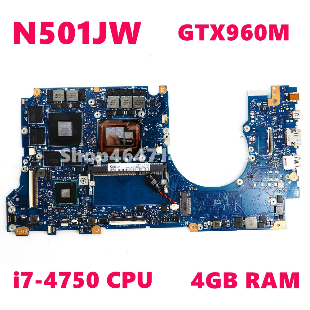 N501JW 4GB RAM I7-4750CPU GTX960M Motherboard For ASUS G501JW N501JW UX501J G501J UX501JW FX60J NLaptop Mainboard 100% Tested