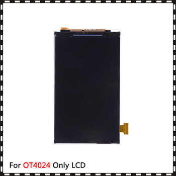 10pcs/lot New For Alcatel One Touch Pixi First OT4024 OT4024D Lcd Display Screen