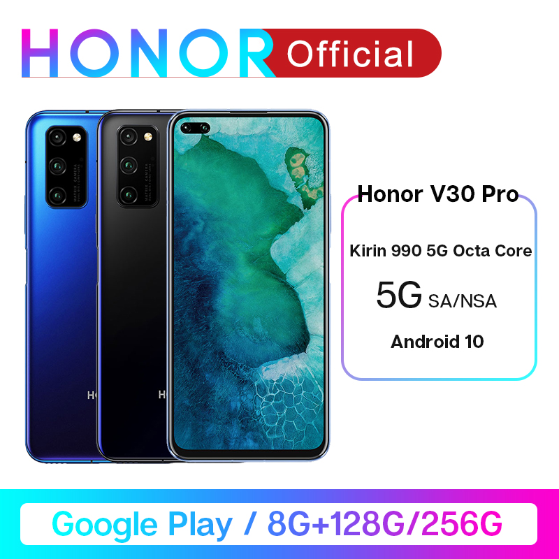 Honor V30 Pro Google Play Kirin990 5G Octa Core Smartphone 8GB 128GB 256GB 16Core GPU 40mp Triple Cam 40W SuperCharge Android 10