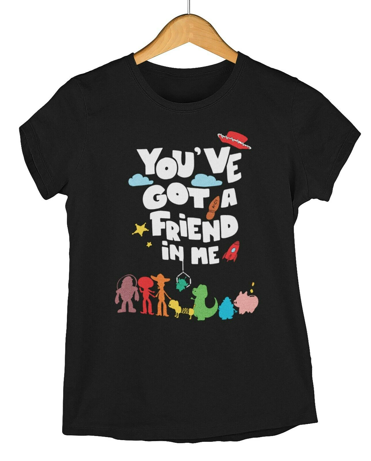 Youve Got A Friend In Me Toy Story Inspired Unisex T-Shirt Shirt Men
