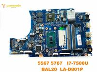 Original for DELL 5567 laptop motherboard 5567 5767 I7 7500U BAL20 LA D801P tested good free shipping