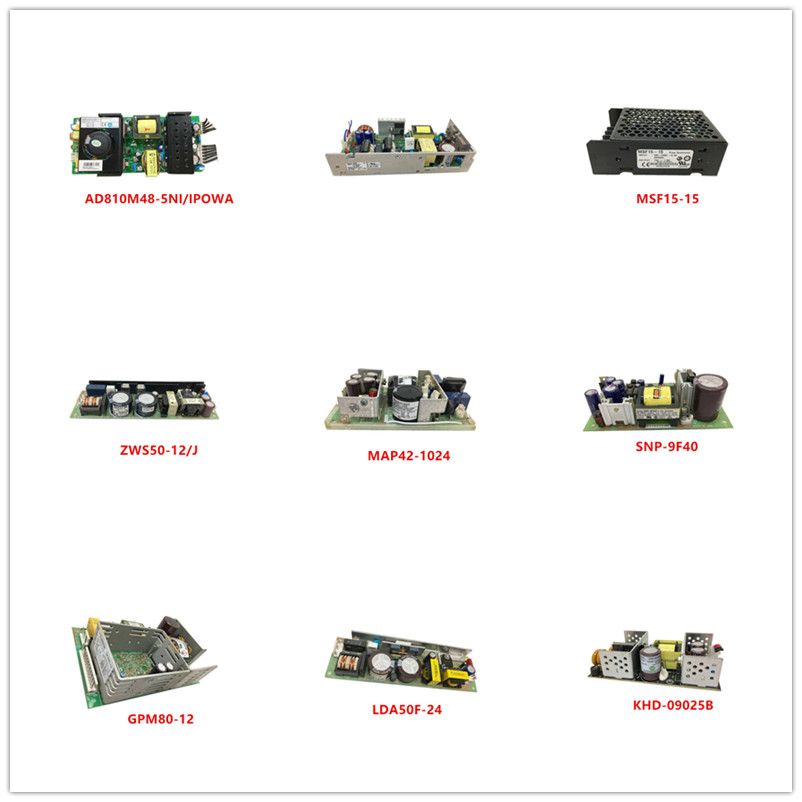 AD810M48-5NI/IPOWA| RKW24-4R5H| MSF15-15| ZWS50-12/J| MAP42-1024| SNP-9F40| GPM80-12| LDA50F-24| ZWS100AF-12/J| KHD-09025B Used