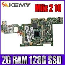 for Lenovo Tablet Miix 2 10 Motherboard Mainboard DA0J02MBAI0 CPU:Z3745 RAM:2G SSD:128 FRU 90007351 90005785 100% test OK