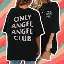 Tylko Angel Club śmieszne napisy drukowanie t-shirty damskie czarna bawełniana koszulka 90s gotycki styl graficzny Tee Tee Merch topy