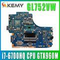GL752VW Motherboard Für ASUS GL752VW GL752V G752V G752VW Laptop Motherboard i7-6700HQ CPU mit GTX960M Grafikkarte Test