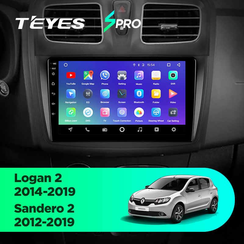 TEYES SPRO para Renault Logan 2 2012-2019 Sandero 2014-2019 auto Radio Multimedia reproductor de Video GPS de navegación Android 8,1 No 2din