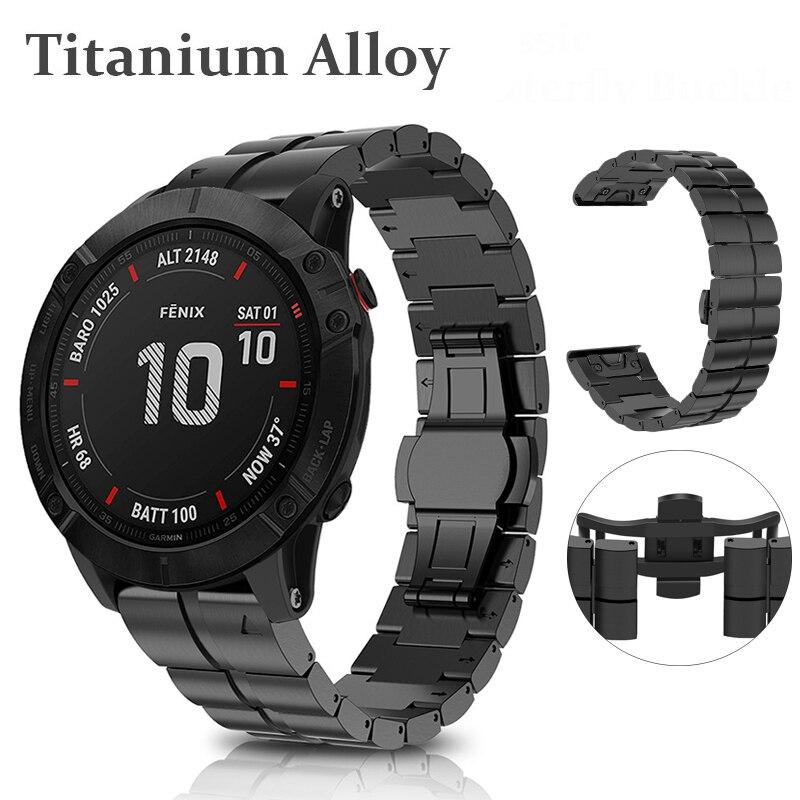 Titanium Alloy Watch Band For Garmin Fenix 6X/6X Pro Band High-End Strap Butterfly Buckle Bracelet For Garmin Fenix 6X Belt 26mm