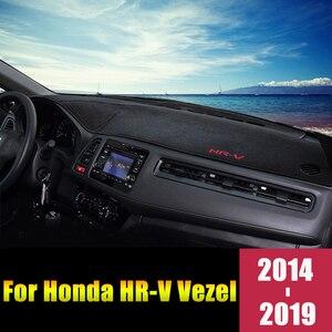 Image 1 - עבור הונדה HRV HR V Vezel 2014 2015 2016 2017 2018 2019 LHD/RHD רכב לוח מחוונים כיסוי מחצלות רפידות אנטי Uv מקרה שטיחים אבזרים