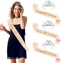 Feliz aniversário 18th 30th 40th 50th ouro rosa cetim faixa de cristal coroa tiara adulto festa de aniversário decoração aniversário suprimentos