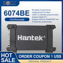 Hantek 6074BE האחסון הדיגיטלי אוסצילוסקופ USB למחשב נייד אוסצילוסקופ 4 ערוצים 70MHz פס תמיכה WIN10