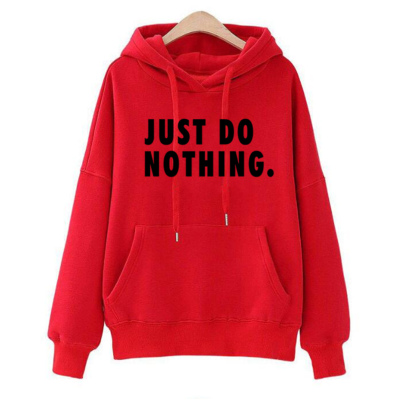 Just Do Nothing Hoodies Women Letter Pullovers Autumn Long Sleeve Casual Sweatshirts Female Girls Hoodies Tops Women Tracksuits