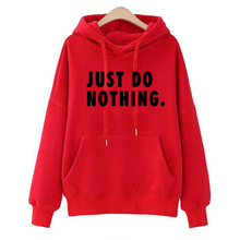 Just Do Nothing Hoodies Women Letter Pullovers Autumn Long Sleeve Casual Sweatsh